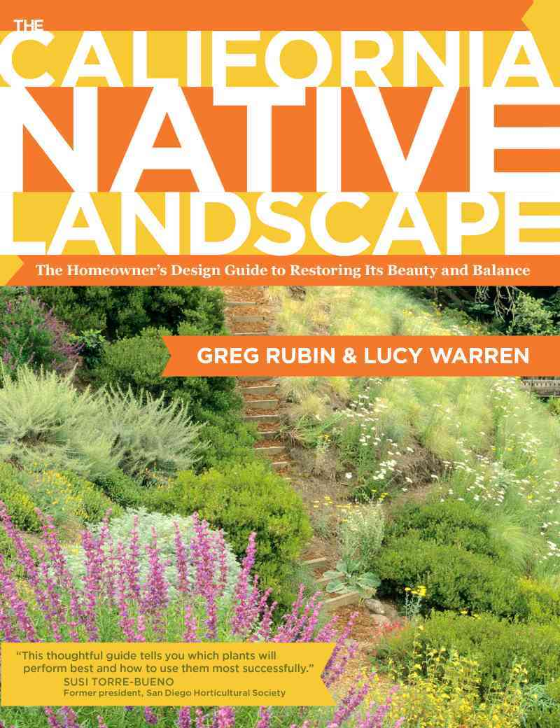 The California Native Landscape By Rubin, Greg/ Warren, Lucy